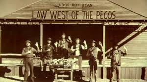 Law west of the Pecos