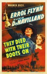 They Died with their Boots On film poster