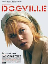 Nicole Kidman as Grace in Dogville by Lars von Trier, 2003